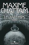 Maxime Chattam – Les abysses du temps – Tome 1 –Léviatemps
