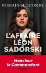 Romain Slocombe – L'affaire LéonSadorski