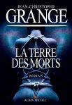 Jean-Christophe Grangé – La terre desmorts